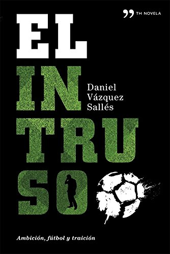 9788499982809: El Intruso (TH Novela)