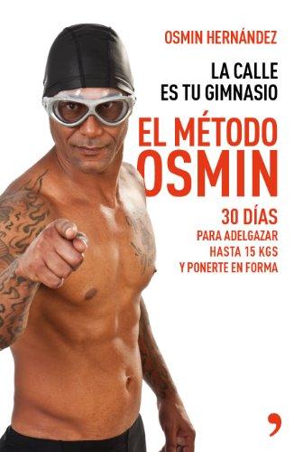 9788499983806: El mtodo Osmin