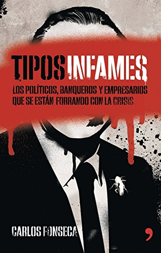 9788499983875: Tipos infames