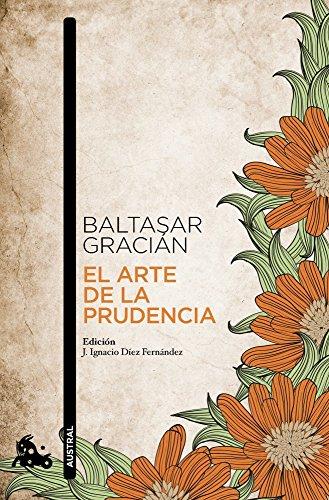 9788499984025: El arte de la prudencia: Adaptación y prólogo de J. Ignacio Díez (Clásica)