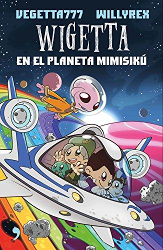 9788499985831: Wigetta en el planeta Mimisikú