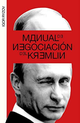 9788499987217: Manual de negociación del Kremlin (temas de hoy)