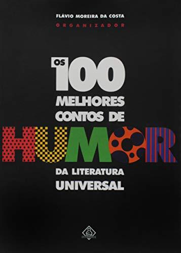 100 Melhores Contos de Humor da Literatura Univers (Em Portugues do Brasil) - n