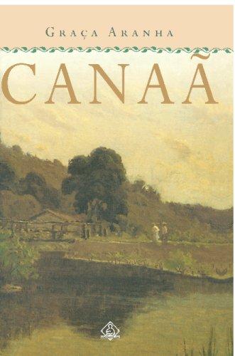 Canaã (Portuguese Edition): Aranha, Graça