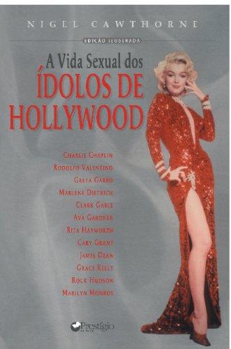 9788500010927: A Vida Sexual dos Ídolos de Hollywood (Portuguese Edition)