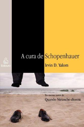9788500014833: A Cura de Schopenhauer (Portuguese Edition)