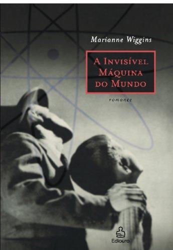 9788500015519: A Invisível Máquina do Mundo: Romance (Portuguese Edition)