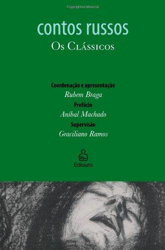 Contos Russos: Os Clássicos (Portuguese Edition): Aníbal Machado, Graciliano