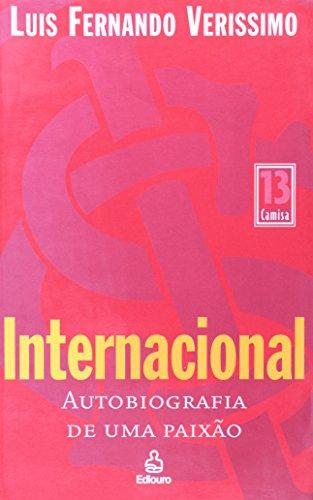 Internacional: Autobiografia de uma Paixão: Luis Fernando Verissimo