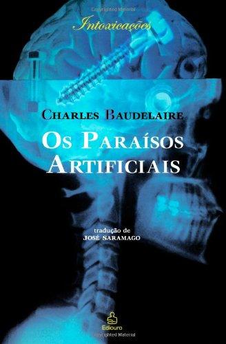9788500016462: Os Paraísos Artificiais (Portuguese Edition)