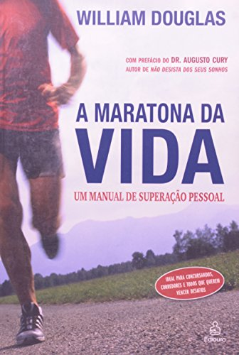 9788500017070: A Maratona Da Vida: Un Manual De Superacao Pessoal
