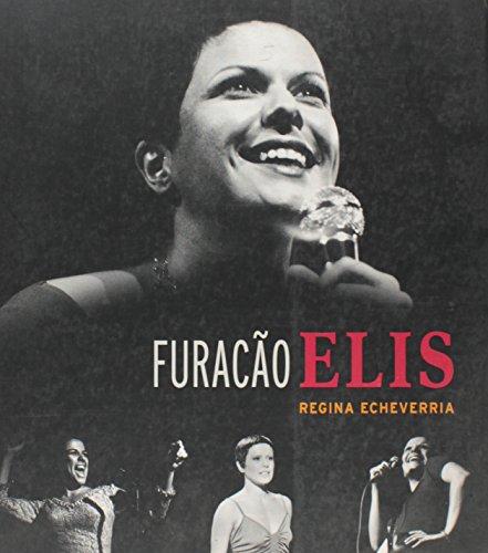 Furacão Elis: Regina Echeverria