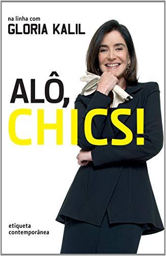 Alo Chics: Gloria Kalil