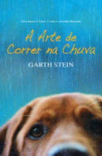 9788500022562: Arte de Correr Na Chuva - Art Of Racing In The Rain (Em Portugues do Brasil)
