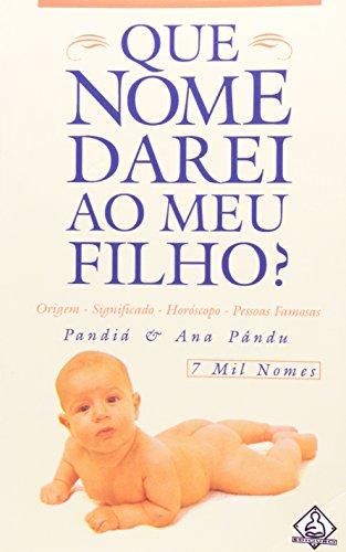 9788500280290: Que Nome Darei ao Meu Filho?