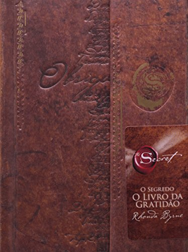 9788500330636: O Segredo. Livro da Gratidão (Em Portuguese do Brasil)