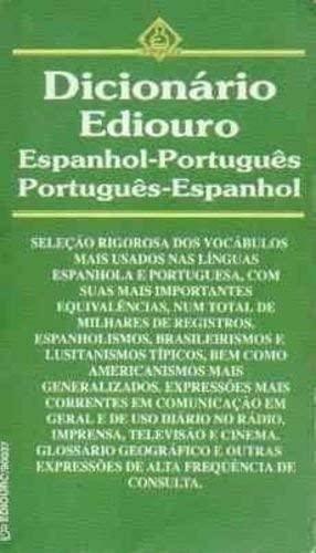 Dicionario Ediouro Espanhol - Portugues, Portugues -: Everton Florenzano