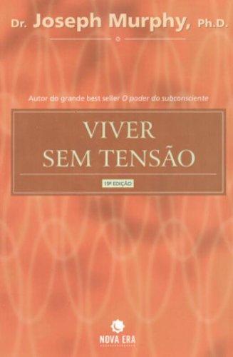 9788501014078: Viver sem Tensão (Em Portuguese do Brasil)