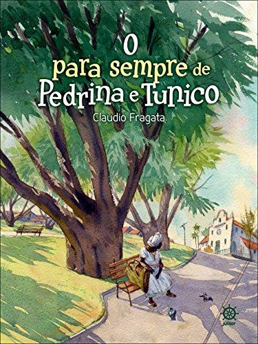 9788501016751: Para Sempre de Pedrina e Tunico, O
