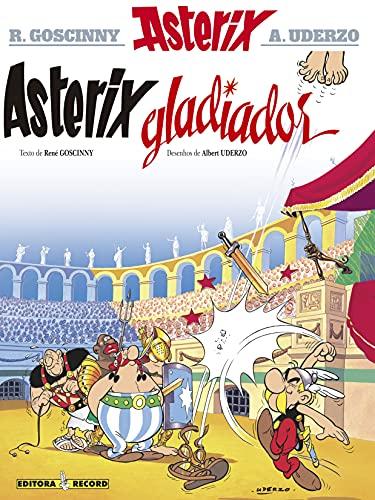 9788501022943: Asterix Gladiador (Em Portuguese do Brasil)