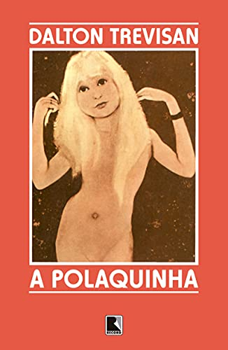 9788501027061: Polaquinha, A