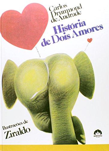 9788501027108: Historia De Dois Amores (Em Portuguese do Brasil)