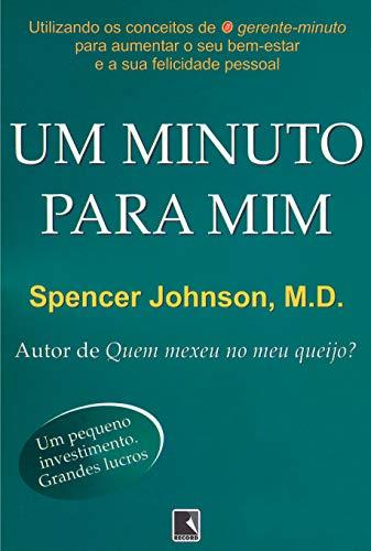 Um minuto para mim: Dr. Spencer Johnson