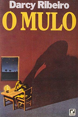 O Mulo (Em Portuguese do Brasil): Darcy Ribeiro