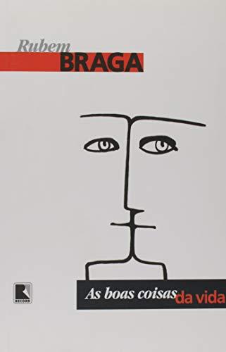 9788501034724: As Boas Coisas da Vida (Em Portuguese do Brasil)