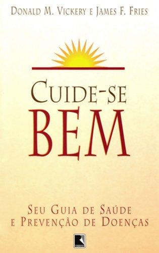 9788501036162: Cuide-Se Bem. Seu Guia De Saúde E Prevenção De Doenças (Em Portuguese do Brasil)
