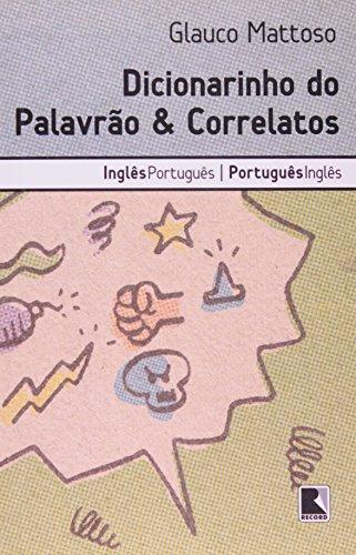 9788501036803: Dicionarinho do Palavrão e Correlatos: Inglês-Português/Port.-Ingl.