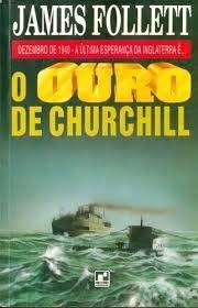 9788501038838: O OURO DE CHURCHILL
