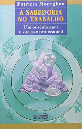 9788501043559: Sabedoria No Trabalho (Em Portuguese do Brasil)