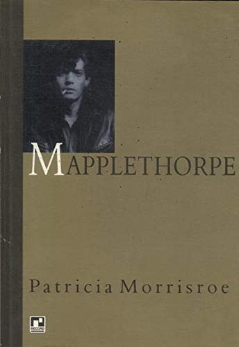 9788501044303: Mapplethorpe. Uma Biografia - Coleção Contraluz (Em Portuguese do Brasil)