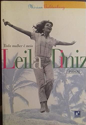 9788501044945: Toda mulher e meio Leila Diniz (Portuguese Edition)