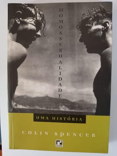 9788501046055: Homossexualidade: uma História