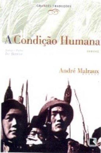 A condição Humana: Andre Malraux