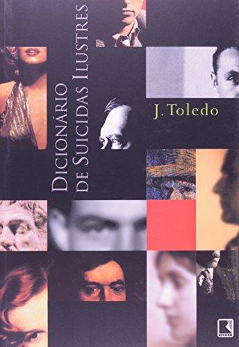 9788501053350: Dicionário De Suicidas Ilustres (Em Portuguese do Brasil)