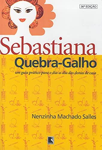 Sebastiana Quebra-galho: Salles, Nenzinha Machado