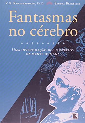 9788501055569: Fantasmas No Cérebro (Em Portuguese do Brasil)