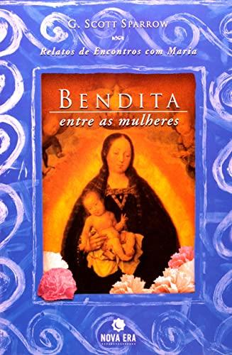 9788501056252: Bendita Entre As Mulheres (Em Portuguese do Brasil)