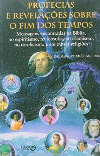 9788501057501: Profecias E Revelações Sobre O Fim Dos Tempos (Em Portuguese do Brasil)