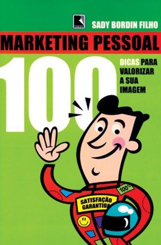 9788501061263: Marketing pessoal 100 dicas para valorizar sua imagem