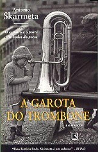 9788501063632: Garota do Trombone, A