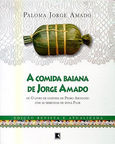 9788501064417: A Comida Baiana De Jorge Amado (Em Portuguese do Brasil)