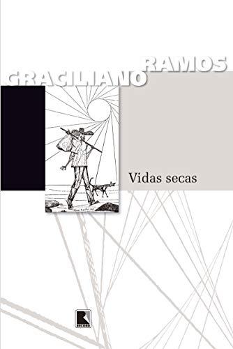 Vidas Sêcas: Graciliano Ramos