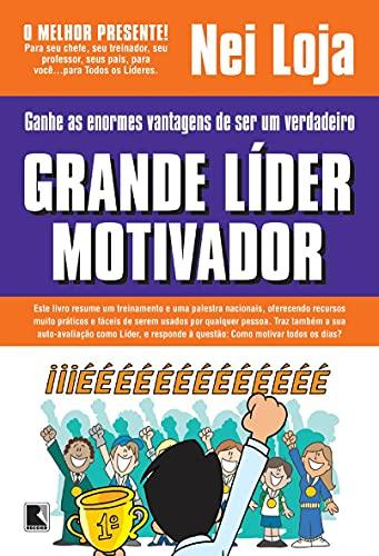 9788501067425: Grande Líder Motivador (Em Portuguese do Brasil)