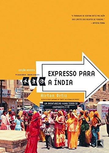9788501067517: Expresso Para A India (Em Portugues do Brasil)