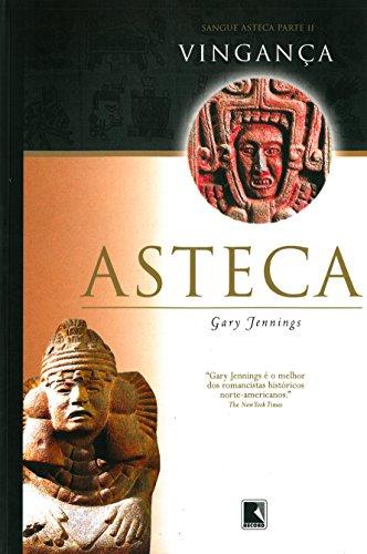9788501068491: Vingança Asteca