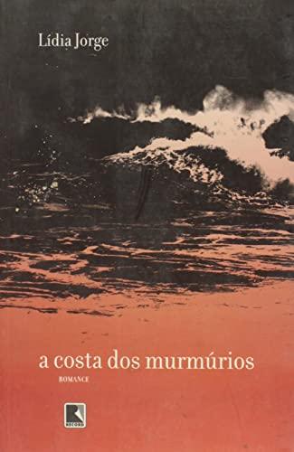 9788501070791: A Costa Dos Murmúrios (Em Portuguese do Brasil)